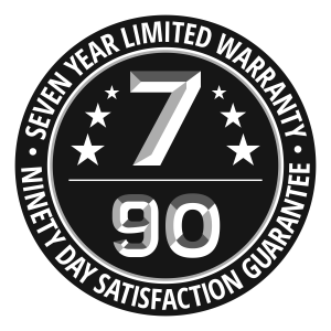 7 Year Warranty and 90 Day Satisfaction Guarantee